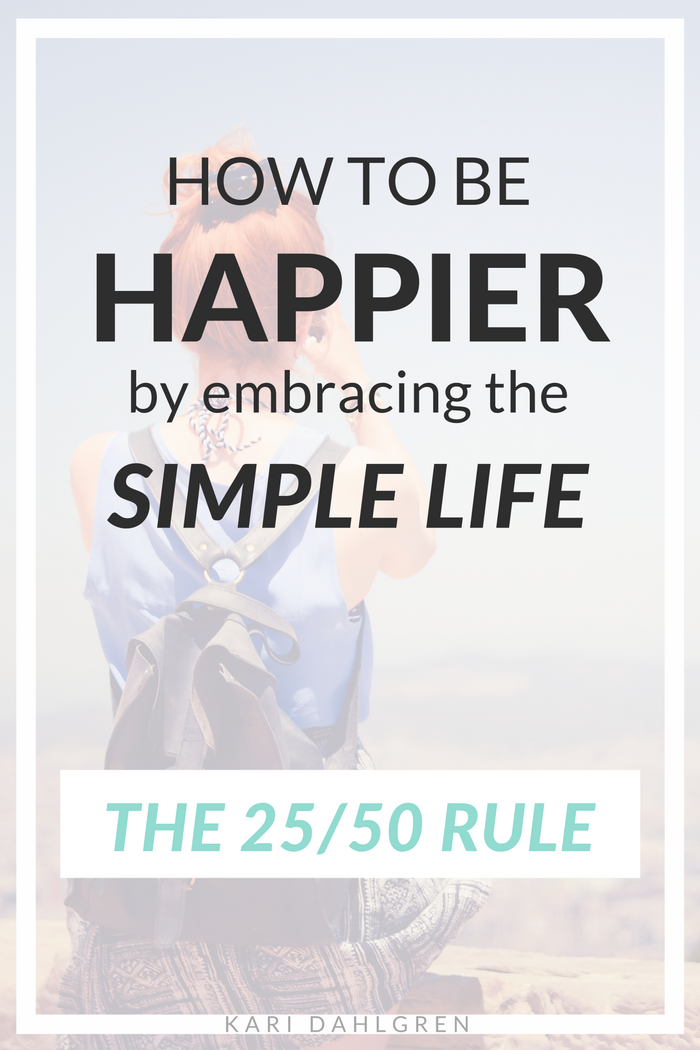 Learn how to apply the 25/50 rule to decrease stress and increase happiness