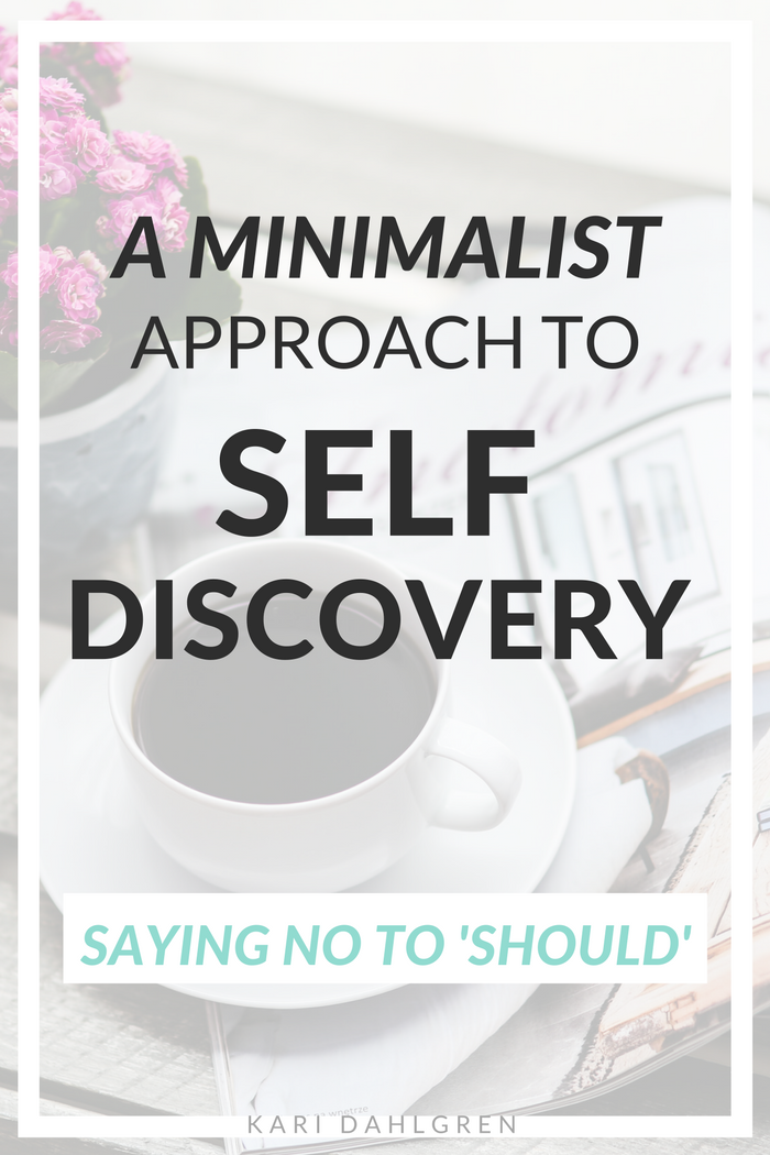 A large part of living a minimalist lifestyle is self-discovery through the process of weeding out the unnecessary and learning what's necessary