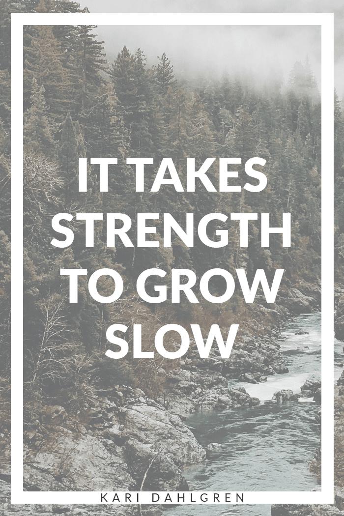 grow-slow