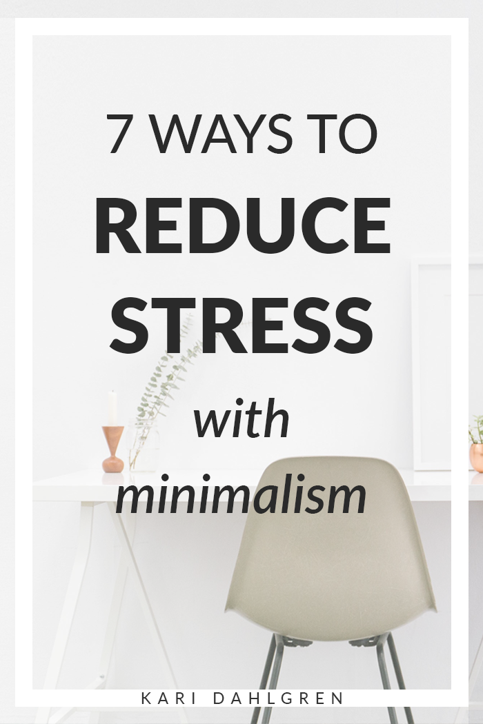 how to reduce stress with minimalism