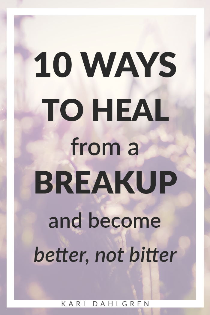 How to heal from a breakup: advice from a girl who's there right now