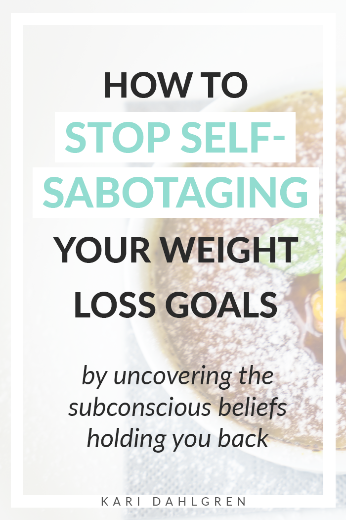 learn how to stop self sabotaging weight loss