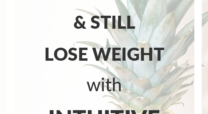 Intuitive Eating: How to Eat Normally and Lose Weight